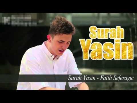 Surah Yaseen- Fatih Seferagic