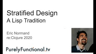 Stratified Design: A Lisp Tradition