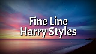Harry Styles - Fine Line (Lyrics Video)