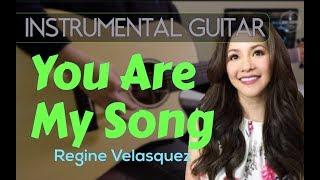Regine Velasquez  - You are my song instrumental guitar cover