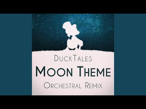 """The Moon (from """"DuckTales"""") (Orchestral Remix)"""