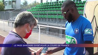 Yvelines | Le passe sanitaire exigé pour la Coupe de France de football