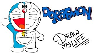 DORAEMON | Draw My Life