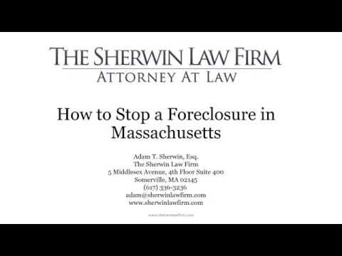 How to Stop a Foreclosure in Massachusetts