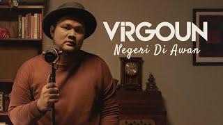 Virgoun - Negeri Di Awan (Katon Bagaskara) #VirgounUnplugged