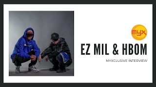 Ez Mil and Hbom on MYXclusive
