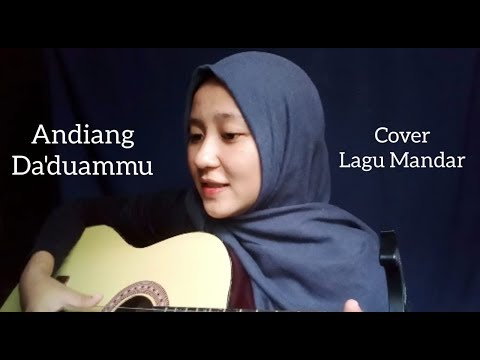 ANDIANG DA'DUAMMU  (Cover Syahh) || Lagu Daerah || Lagu Mandar