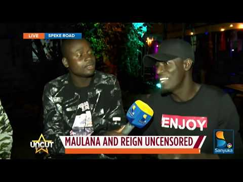 Maulana and Reign Uncensored| Uncut Extra