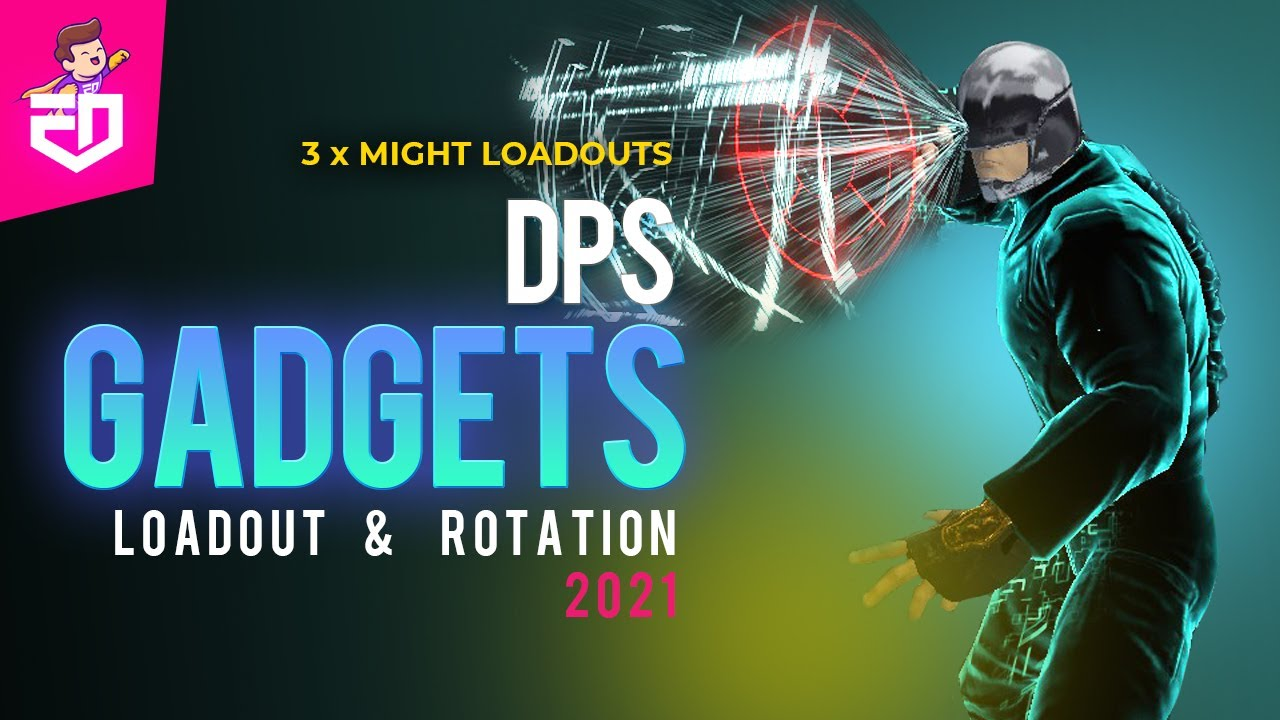 Download DCUO | Gadgets DPS Might Loadout & Rotation 2021 | iEddy Gaming