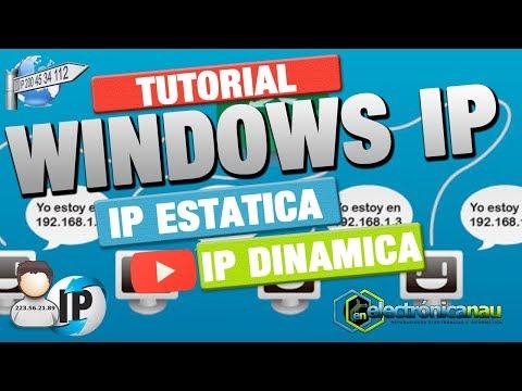 Como Cambiar IP Dinámica a IP Estática y Viceversa
