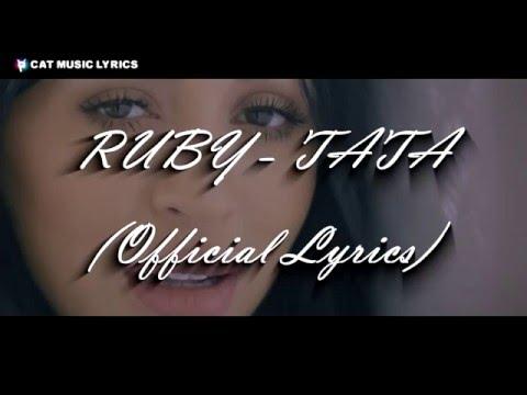 Ruby - Tata (Official Lyrics)