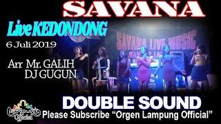 Gambar cover SAVANA MUSIC Live KEDONDONG 6 Juli 2019 Bersama Mr. GALIH Ft DJ GUGUN