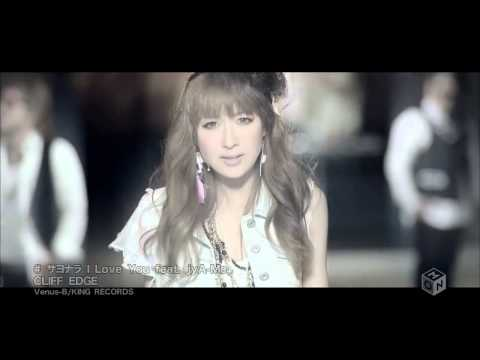 【PV】 CLIFF EDGE  サヨナラ I Love You feat jyAMe