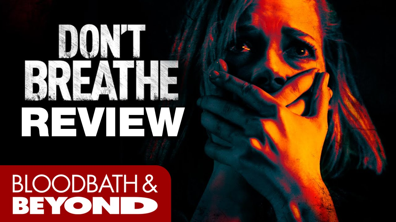 Don't Breathe (2016) - Movie Review - YouTube