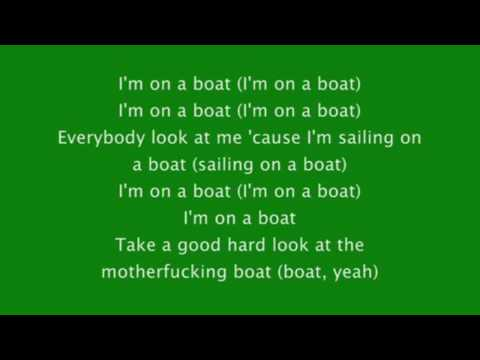 I'm On A Boat - Lonely Island Ft. T-Pain (With Lyrics)