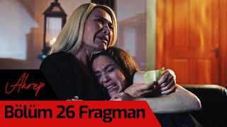 Akrep 26. Bölüm Final Fragman