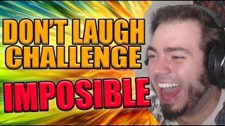 DON'T LAUGH CHALLENGE IMPOSIBLE 100%