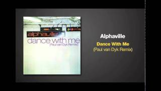 Paul van Dyk Remix of DANCE WITH ME by Alphaville