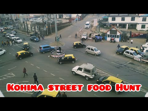KOHIMA STREET FOOD|WAR CEMETERY|REVIEW WITH TOURIST