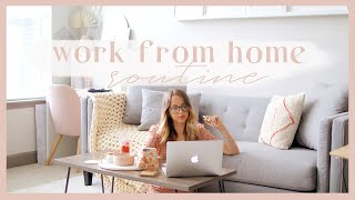 WORK FROM HOME ROUTINE | Staying productive + balanced while working from home! ✨
