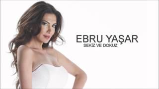 Ebru Yasar - Sekiz Ve Dokuz