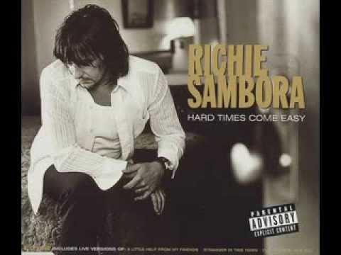 Richie Sambora - Hard Times Come Easy (lyrics)