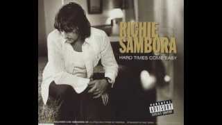 Richie Sambora - Hard Times Come Easy (lyrics)