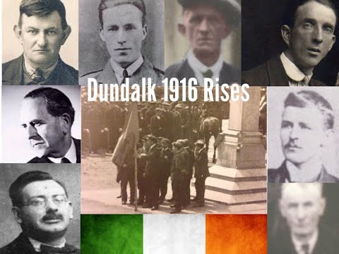 Dundalk 1916 Rises