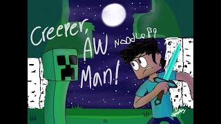 Creeper... Aw homme! La Vengeance D'Animation Epic