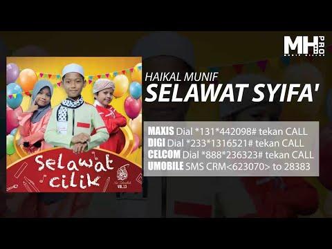 Haikal Munif - Selawat Syifa' (Official Music Audio)