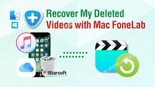 Recover My Deleted Videos with Mac FoneLab