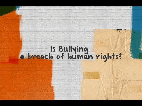 Is bullying a breach of human rights?