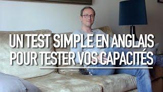 Un test simple en anglais pour tester vos capacités
