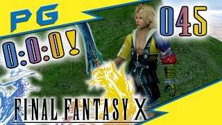 FangFang-Chocobo, 0:0:0 Hass! - #045 - Final Fantasy X [Perfect Game] [Let's Play]