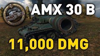 World of Tanks || AMX 30 B - 11,000 Damage...