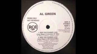 (1994) Al Green - Keep On Pushing Love [Joey Negro Extended 12