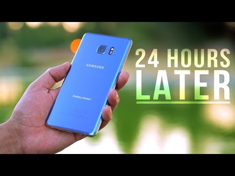 Samsung Galaxy Note 7 - 24 HOURS LATER!