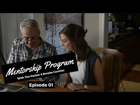 Our First Video - Tim Packer - Mentorship Program with Brooke Cormier: Episode 1
