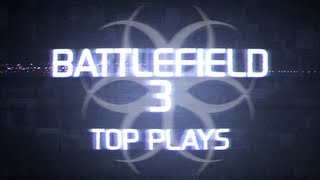 Hazard Cinema Top 10 Battlefield 3 Plays :: Episode 19