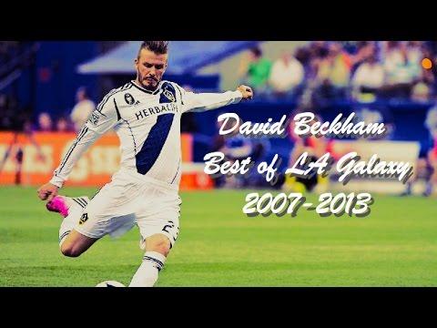 David Beckham | Best of LA Galaxy 2007-2013 | Goals and Skills