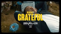 Blueboy - Grateful (Official Music Video)