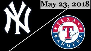 New York Yankees vs Texas Rangers Highlights || May 23, 2018