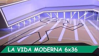 La Vida Moderna | 6x36 | El invent