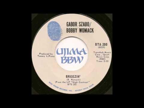GABAR SZABO & BOBBY WOMACK   Breezin   BLUE THUMB RECORDS   1971