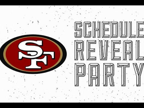 49ers 2017 Regular Season Schedule Reveal Party