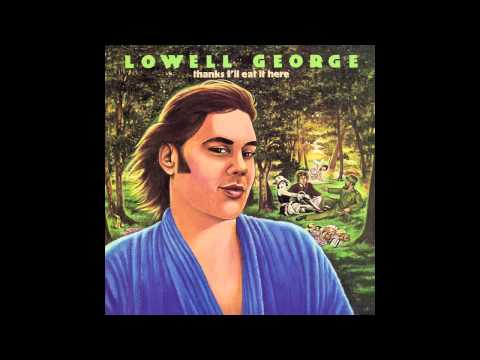 Lowell George - What Do You Want The Girl To Do (1979)