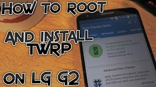 LG G2 - How To - One Click Root and Install TWRP Recovery [Tutorial]
