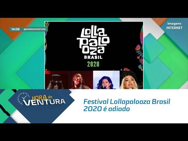 Festival Lollapalooza Brasil 2020 é adiado por causa do coronavírus - Bloco 01