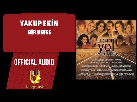 Yakup Ekin - Bir Nefes - ( Official Audio )