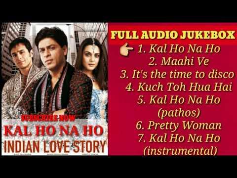 Kal Ho Na Hofull Audio Jukebox  Shah Rukh Khanpreity Zintasaif Ali Khan